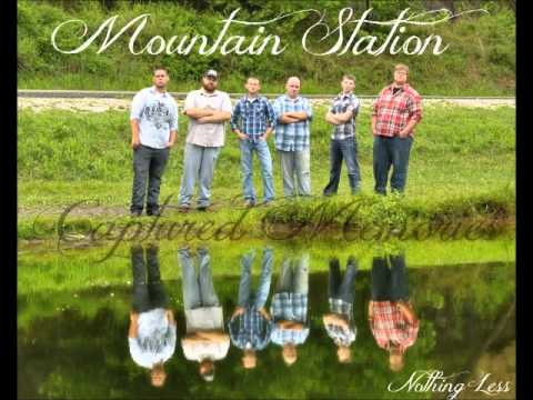 Mountain Station - Nothing Less
