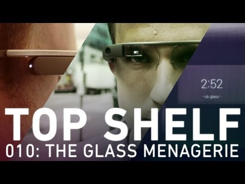 Top Shelf, Episode 010: The Glass Menagerie