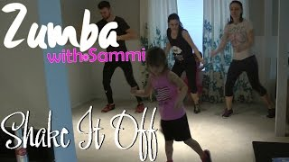 Shake It Off - ZUMBA with Sammi