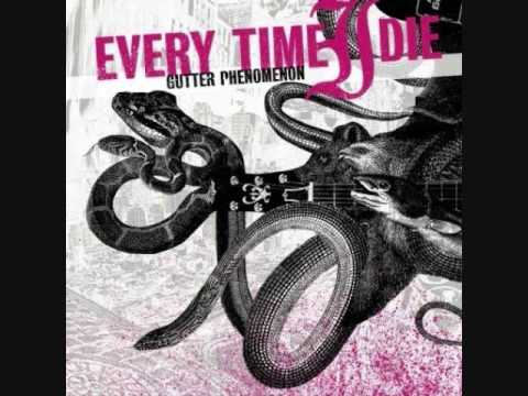 Every Time I Die - Pretty Dirty