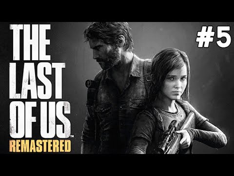 The Last of Us Remastered - YAVŞAK BİLL - Bölüm 5