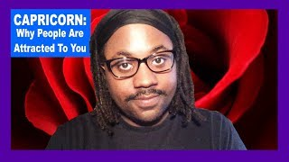 CAPRICORN: Why People Find You Attractive [Capricorn Man and Capricorn Woman] [Lamarr Townsend]