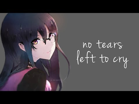 「Nightcore」→ No Tears Left To Cry