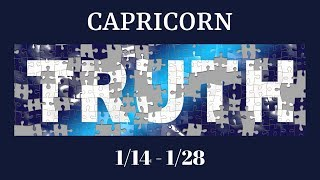 CAPRICORN: The Harsh Truth 1/14 - 1/28
