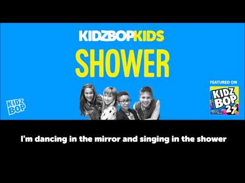 KIDZ BOP Kids – Shower (Official Lyric Video) [KIDZ BOP 27]