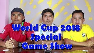 World Cup 2018 Special Game Show I 101 Nepal
