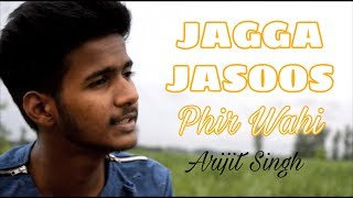 download lagu Phir Wahi - Arijit Singh  Jagga Jasoos COVER gratis