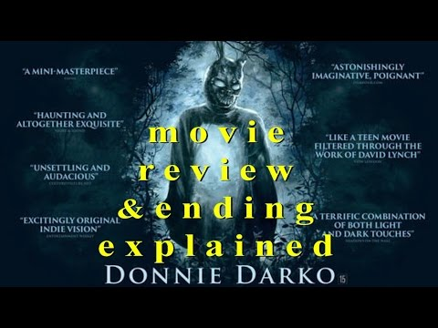 DONNIE DARKO Movie Review W/spoilers & Ending Explained