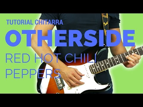 TUTORIAL CANZONI FACILI | Otherside - Red Hot Chili Peppers