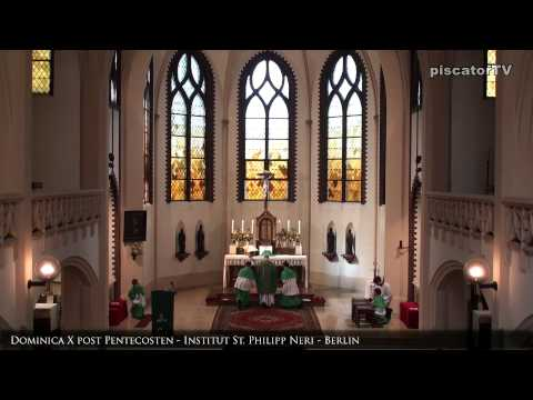 Dominica X post Pentecosten 9 Credo - Traditional Latin Mass