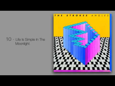 Strokes - Life Is Simple In The Moonlight