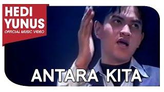 Watch Hedi Yunus Antara Kita video