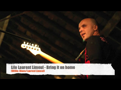 Lilo Laurent Limeul - Bring it on home