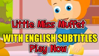 Little Miss Muffet with English Subtitles - Nursery Rhymes