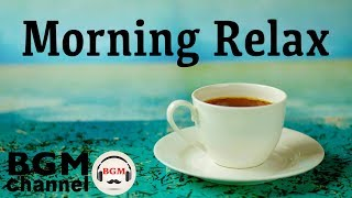 Relaxing Music in the Morning - Jazz Ballads Instrumental