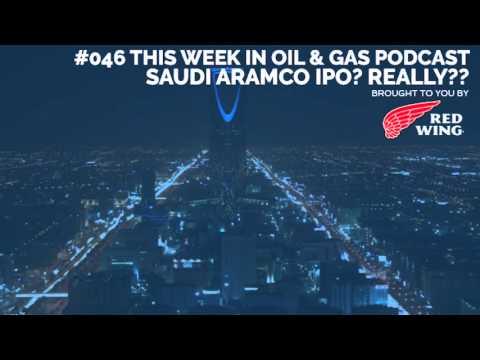 #046 OGTW: Saudi Aramco IPO? Really??