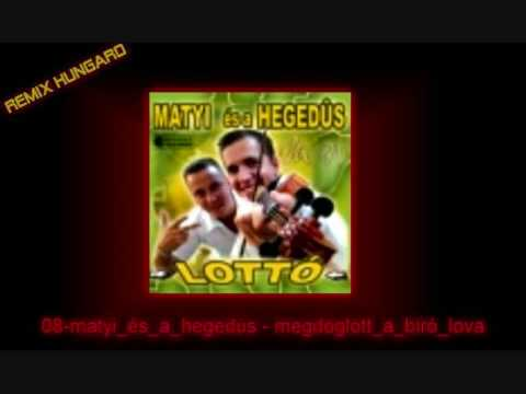Matyi és A Hegedüs - Megdöglött A Biró Lova 2009