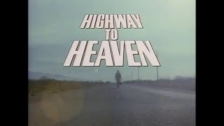 Highway to Heaven 1984 - 1989 Opening and Closing Theme