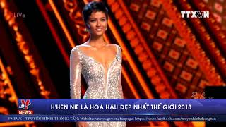 H'Hen Niê là Hoa hậu đẹp nhất thế giới 2018