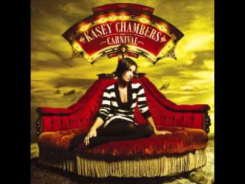 Kasey Chambers - Colour Of A Carnival