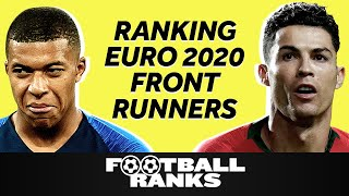 A Way-Too-Early Ranking of the Euro 2020 Front Runners | B/R Football Ranks Podcast