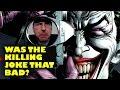 Was the Killing Joke That Bad? thumbnail
