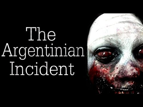 The Argentinian Incident Creepypasta