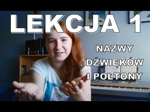Szybki Kurs Pianina LEKCJA 1 Nazwy Dźwięków I Półtony