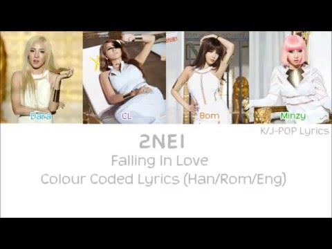 2NE1 (투애니원) - Falling In Love Colour Coded Lyrics (Han/Rom/Eng)