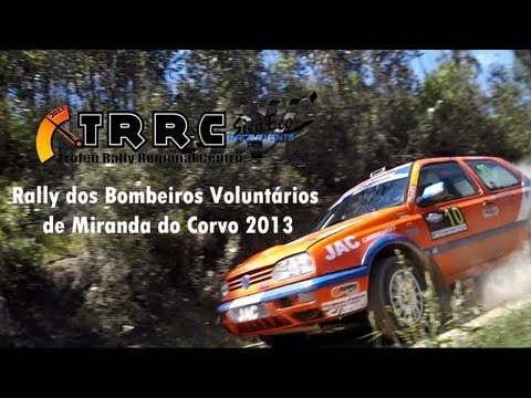 Rally dos Bombeiros Volunt�rios de Miranda do Corvo 2013 [HD]
