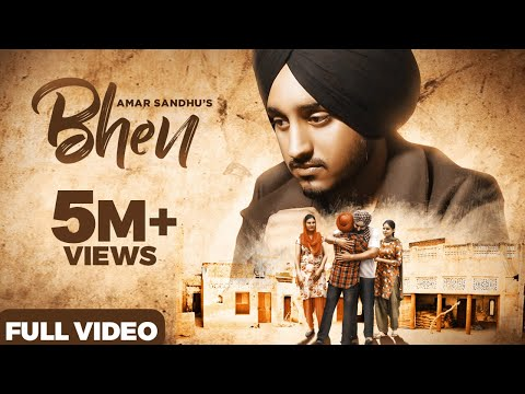 Bhen (Official Video) - Amar Sandhu | MixSingh | Garry Vilkhu | Latest Punjabi Songs 2019