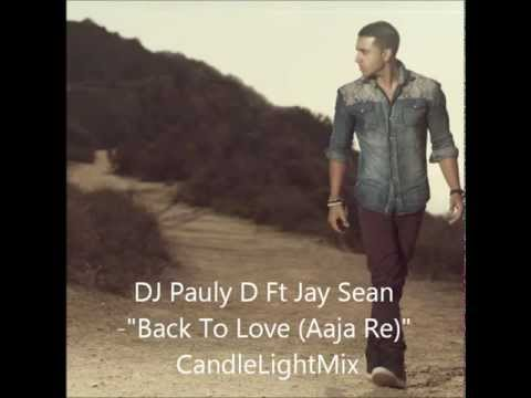 DJ Pauly D Ft Jay Sean -