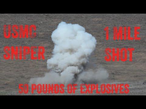 USMC Sniper 1 Mile Shot at 50 Pounds of Explosives