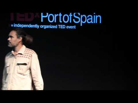 TEDxPortofSpain - Gregory Sloane -Seale - The Evolution of now