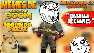 Memes De Guns Of Boom segunda parte y el modo de batalla  de clanes