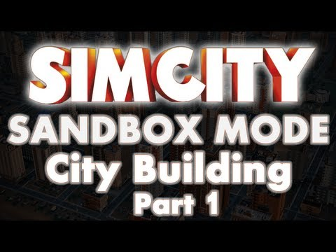 SimCity 5 Sandbox Mode Region Part 1