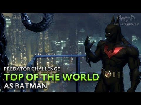Batman: Arkham City - Top of the World [as Batman] - Predator Challenge