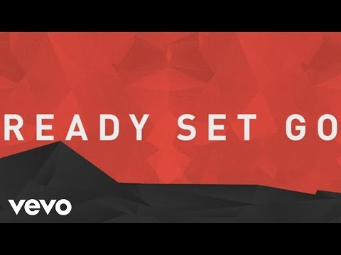 Ready Set Go (feat. Capital Kings) [Official Lyric Video]