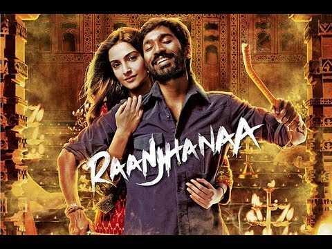 Raanjhanaa - Title Song Video feat. Dhanush and Sonam Kapoor