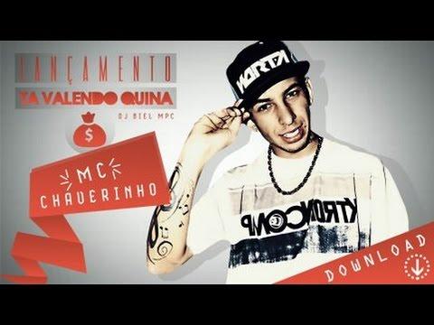 Mc Chaverinho - Ta valendo quina ((DJ BIEL MPC)) Lançamento 2015