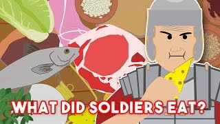 What Food did Soldiers Eat?