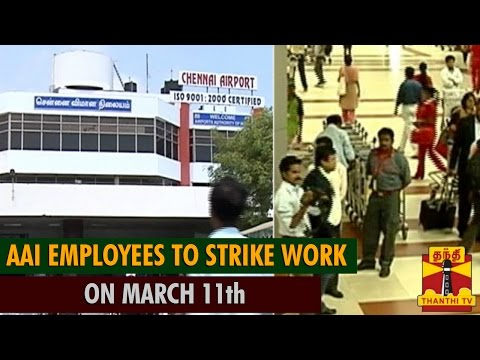 Airports Authority of India employees to strike work on March 11 against Airport Privatisation