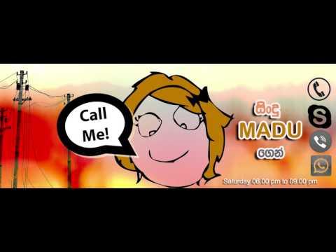Call Me - Saturday (06.00pm to 09.00pm )  Madu