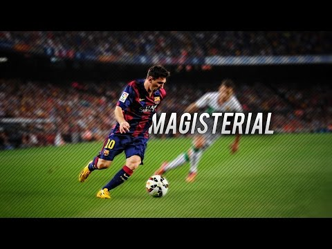 Lionel Messi ● Magisterial ● Skills & Goals 2015 Hd video