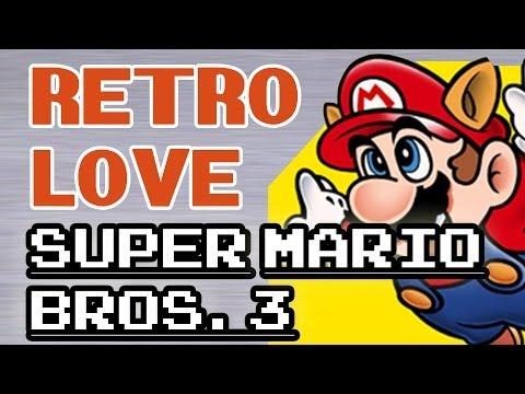 Retro Love - Five great Super Mario Bros. 3 memories