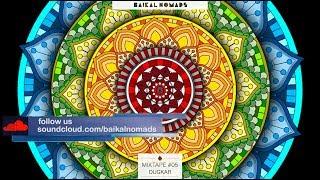 Baikal Nomads - Mixtape #05 by Dugkar Downtempo / Cumbia / Ethno / Electronic / Music