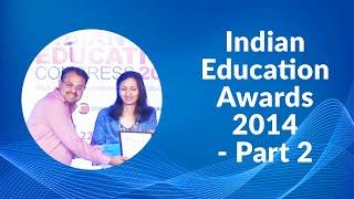 Indian Education Awards 2014 - Part 2