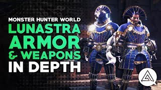 Monster Hunter World | Lunastra Armor & Weapons in Depth - Skills Overview, Weapon Bonuses & More!