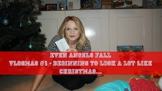 Even Angels Fall - Vlogmas #1- It's Beginning to Look a Lot Like Christmas...