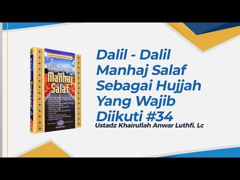 Dalil - Dalil Manhaj Salaf Yang Wajib Diikuti - Ustadz Khairullah Anwar Luthfi, Lc